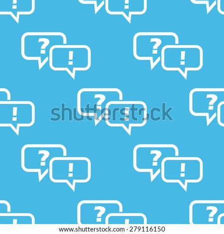 Vector pattern with two text bubbles with question and exclamation marks, on blue background - stock vector