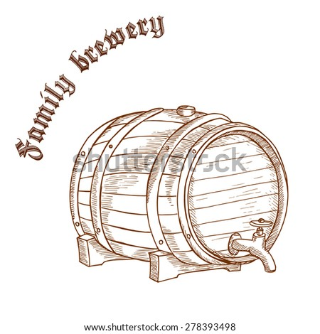 "vector pencil hand drawn illustration of beer barrel with label ""family brewery"""