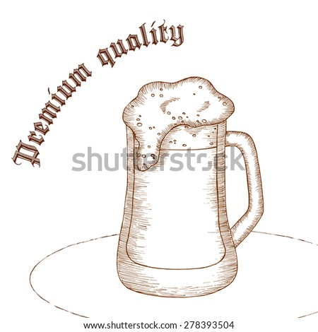 "vector pencil hand drawn illustration of beer glass with label ""premium quality"" - stock vector"