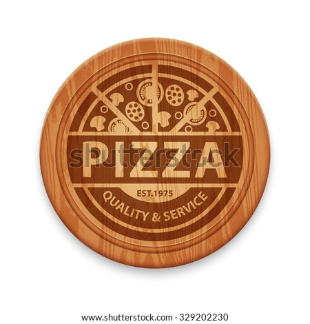 Vector pizza label on wooden round cutting board, design template for restaurant - stock vector