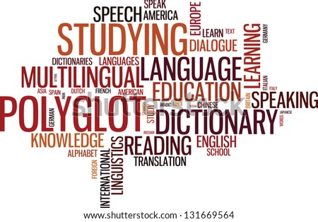 Vector polyglot typographical wordcloud with mutiple words pertaining to language, study, dialogue and translation, in different sized fonts and different orientations - stock vector