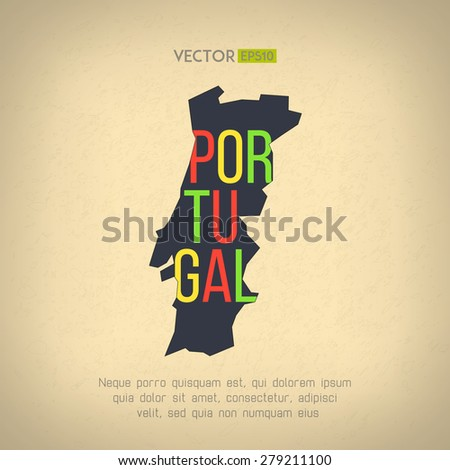 Vector portugal map in vintage design. Portuguese border on grunge background. Letters are not cut and easy to move. - stock vector