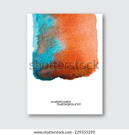 Vector poster template. Hand drawn Watercolor stain background. Ink Abstract background for mobile phone wallpaper, card, brochure, banner, web design.  - stock vector