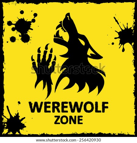 Vector poster werewolf zone. Yellow background. Fantesy graphic eps 10. - stock vector