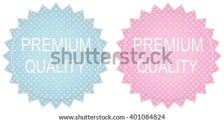 vector premium quality label in blue and pink tones - stock vector