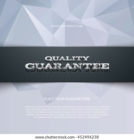 Vector promo banner with shadow and modern polygonal background. Quality guarantee. Dotted stripe. 3d metallic typography. Flyer design template. Web advertisement. - stock vector