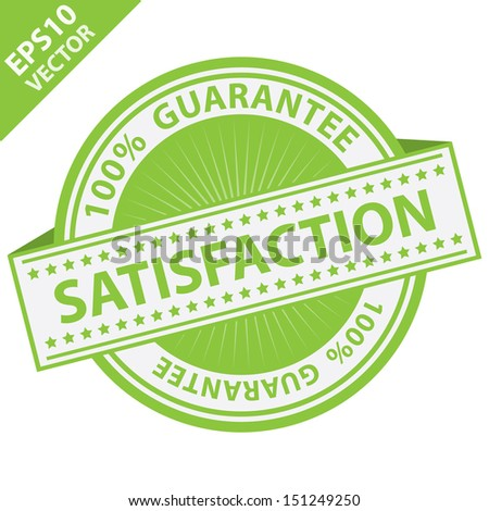 Vector : Promotional Sale Tag, Sticker or Badge, Present By Green Satisfaction Label With 100 Percent Guarantee Text Around Isolated on White Background  - stock vector