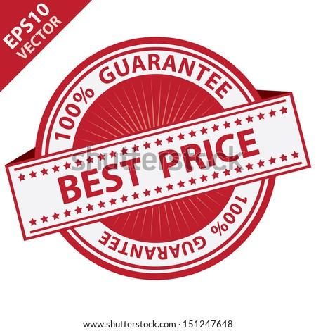 Vector : Promotional Sale Tag, Sticker or Badge, Present By Red Best Price Label With 100 Percent Guarantee Text Around Isolated on White Background  - stock vector