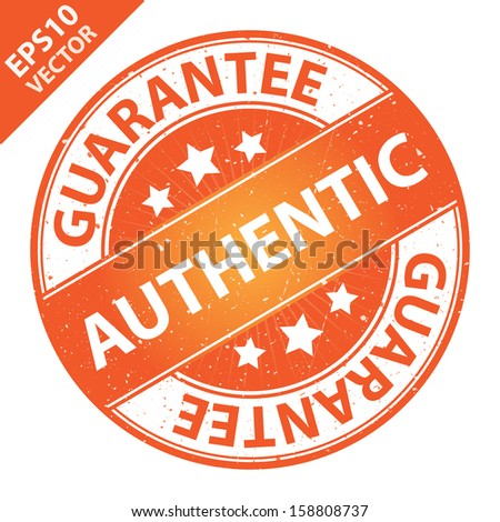 Vector : Quality Management Systems, Quality Assurance and Quality Control Concept Present By Authentic Label on Orange Grunge Glossy Style Icon With Guarantee Text Around Isolated on White Background