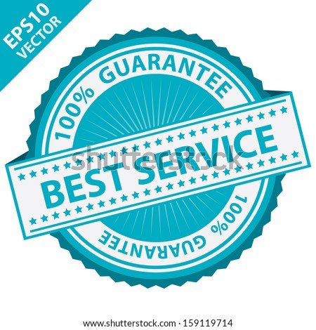 Vector : Quality Management Systems, Quality Assurance and Quality Control Concept Present By Blue Best Service Label With 100 Percent Guarantee Text Around Isolated on White Background  - stock vector