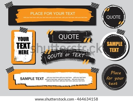 Vector quote or text boxes collection. Hand drawn frames, square, rectangle and round shapes. Grunge brush strokes, splatter  textures.