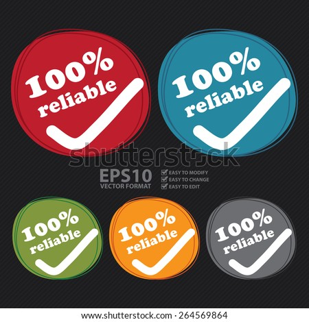 Vector : 100% Reliable Banner, Sign, Tag, Label, Sticker or Icon - stock vector