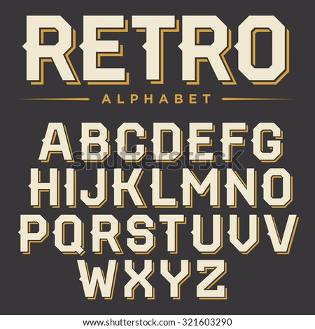 Vector retro alphabet. Vintage font. Typography for labels, headlines, posters etc. - stock vector