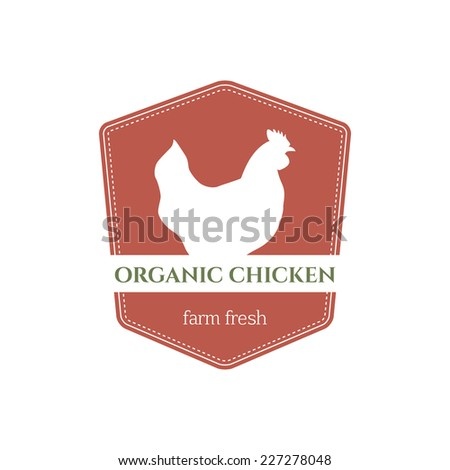 Vector retro badge with chicken silhouette guaranteeing meat quality.