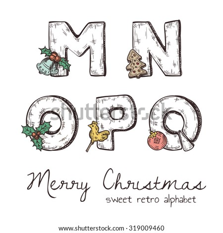 Vector retro christmas alphabet with symbols of holiday isolated in white - n, m, o, p, q - stock vector