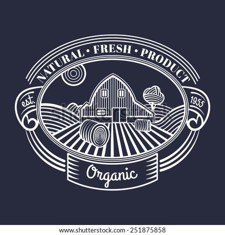 Vector retro farm fresh engraving logotype. Vintage farm logo - stock vector