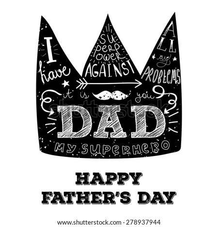 """Vector retro hand lettering with phrase """"I have superpower against all my enemies - it is you DAD"""" for Father's day. Best for posters, cards and other prints. - stock vector"""