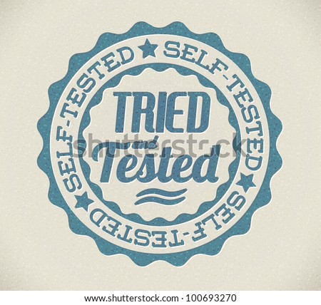 Vector retro self tried and tested blue detailed stamp - stock vector
