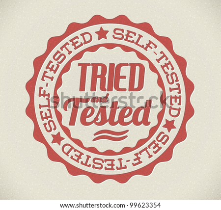 Vector retro self tried and tested red detailed stamp - stock vector