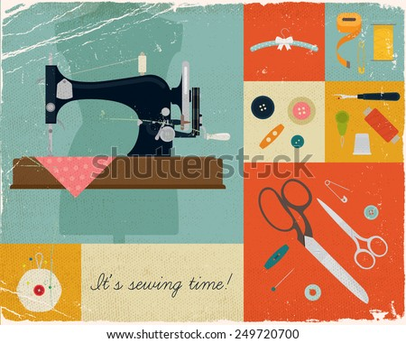 Vector retro style wall art printable decorative poster on hand craft, sewing and stitching with vintage sewing machine and craft supplies, buttons, scissors and needles   - stock vector