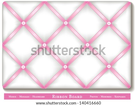 vector - Ribbon Bulletin Board. Tuck favorite photos, keepsakes under pastel pink satin ribbons, buttons on French style memory board.  For home decorating, scrapbooks, baby books. EPS8 compatible. - stock vector