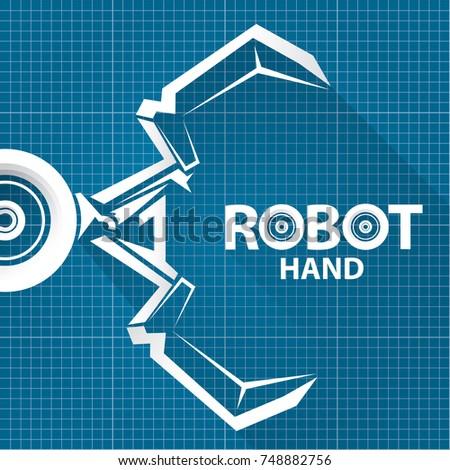 Vector robotic arm symbol on blueprint stock vector 748882756 vector robotic arm symbol on blueprint paper background robot hand technology background design template malvernweather Choice Image
