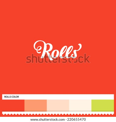 Vector Rolls hand lettering - handmade calligraphy and thematic color swatches - stock vector