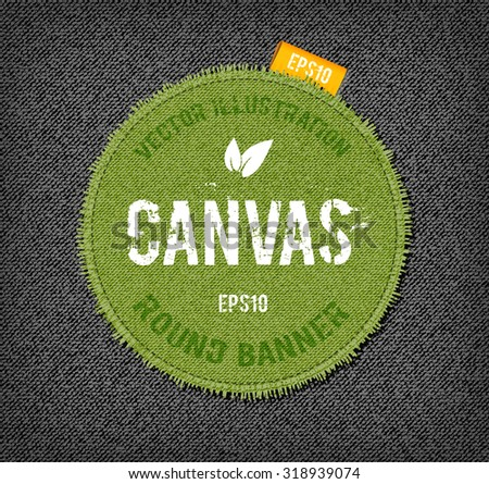 Vector rough stitched green canvas round banner with fringe and a tag - stock vector
