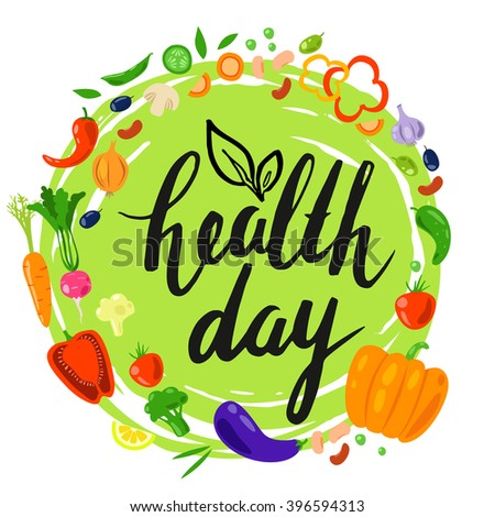 Vector round frame from vegetables. Healthy vegetarian food. Flat. Vegetarian fresh product. Natural organic food. World Health Day. Lettering. Handwritten inscription. Calligraphy.