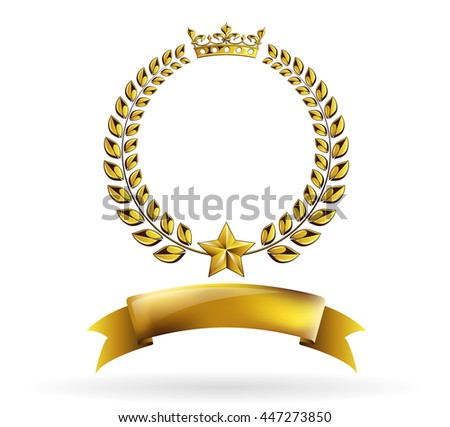 Vector round golden laurel wreath award logo frame isolated on white background. Heraldic or coat of arms element with crown, star and ribbon. Victory, honor achievement, quality product, anniversary - stock vector