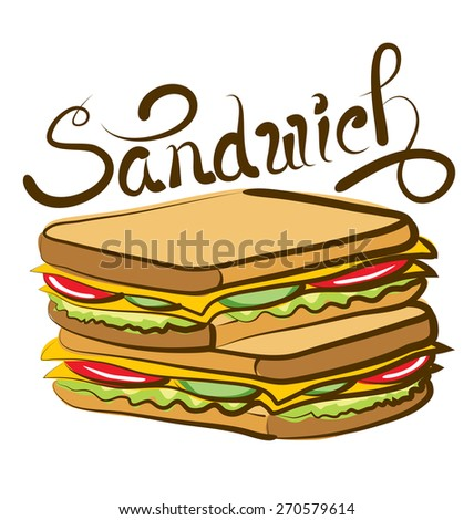 vector sandwich with calligraphic inscription - stock vector