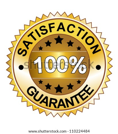 Vector 100% satisfaction guaranteed label or sign - stock vector