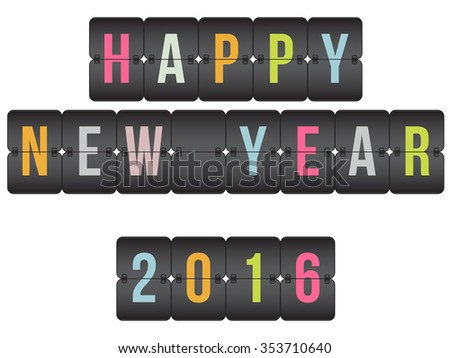 vector Scoreboard. Happy New Year 2016 congratulation flip colorful symbol isolated on white