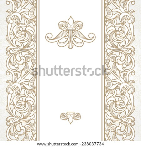 Vector seamless border in Victorian style. Vintage element for design, place for text. Ornamental floral pattern for wedding invitations, greeting cards. Traditional beige decor on light background. - stock vector