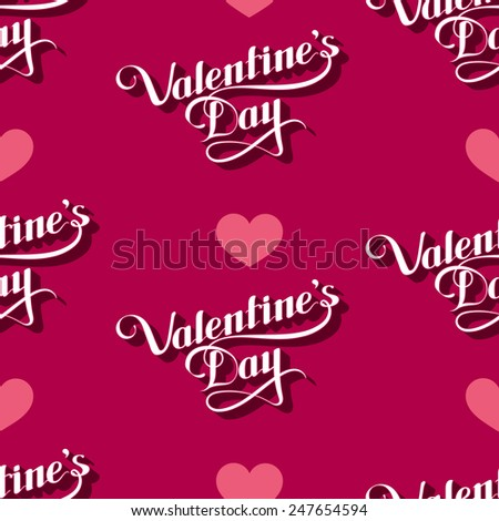 vector seamless pattern of handwritten St. Valentines Day retro labels and hearts. Holiday lettering background