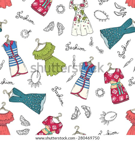 Vector seamless pattern with hand drawn fashionable dresses, shoes and accessories for women. Background for use in design, web site, packing, textile, fabric - stock vector