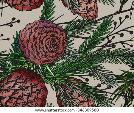 Vector seamless pattern with hand drawn winter plants - fir branches, fir-cone; pine cone. Christmas and New Year sketch background. Can be used for  textile, paper, scrapbook. - stock vector