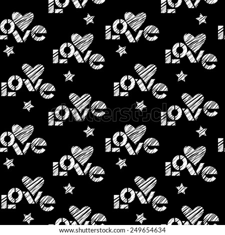 Vector seamless pattern with hearts, stars, lettering LOVE. Romantic background Valentine's Day, wedding. Illustration in hand drawn sketch style for print, web - stock vector
