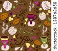 "Vector Seamless pattern with sweet cakes, coffee and other cute things ""I love coffee"". - stock vector"