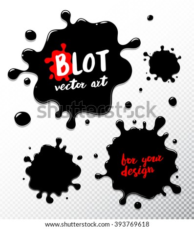 Vector set ink blots. Ink blot Object isolated. Ink blot Picture.  Ink blot for your design.  Ink blot Grunge texture. - stock vector