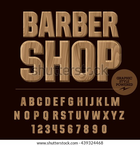 Vector set of alphabet letters, numbers and punctuation symbols. Wood emblem with text Barber shop - stock vector