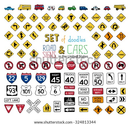 Vector set of doodles road signs and vehicles. Hand-drawn traffic sign icons in the United States isolated on white background. - stock vector