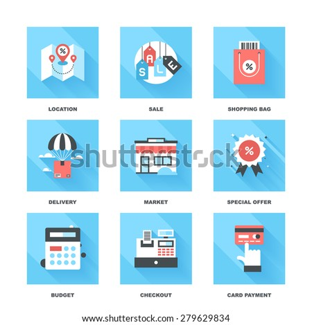 Vector set of flat shopping and commerce icons with long shadow. Icon pack includes following themes - location, sale, retail, delivery, market, discount, budget, new product, card payment - stock vector