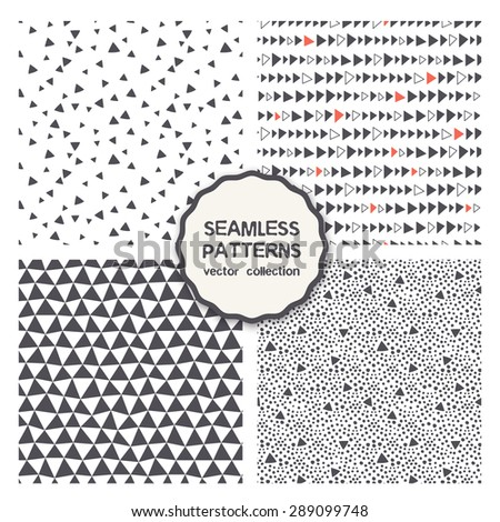 Vector set of four seamless patterns. Repeating geometric tiles. Collection of trendy textures with triangles. Stylish hipster prints in sketch style. Hand drawn modern graphic design. - stock vector