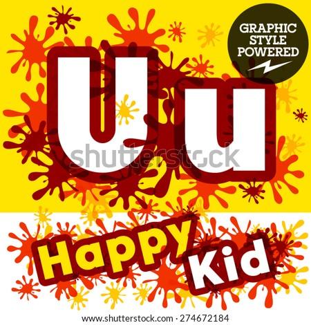 Vector set of funny children splash alphabet. Letter U - stock vector