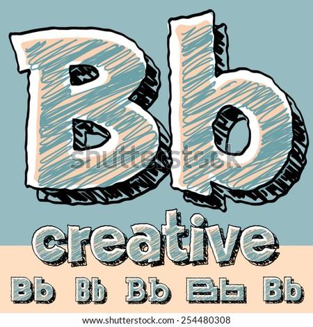 Vector set of funny sketch alphabet. Vector illustration of hand drawing font. Letter B - stock vector