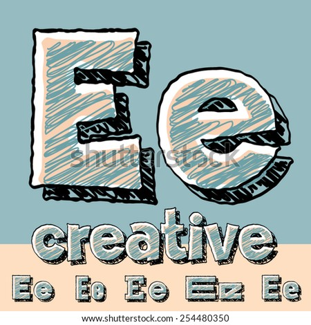 Vector set of funny sketch alphabet. Vector illustration of hand drawing font. Letter E - stock vector
