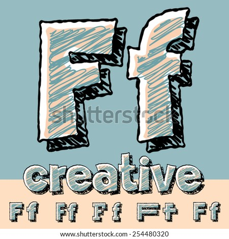 Vector set of funny sketch alphabet. Vector illustration of hand drawing font. Letter F - stock vector