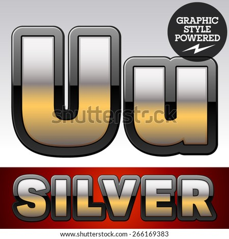 Vector set of gradient silver font with black border. Letter U