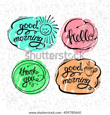 Vector set of hand drawn letters, texts, phrases. Thank you, Hello, good morning  EPS10 - stock vector